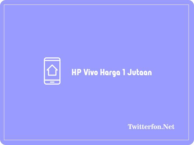HP Vivo Harga1 Jutaan