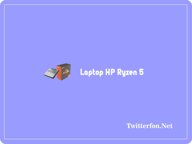 HP Ryzen 5