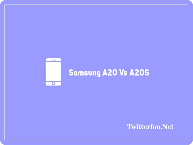 Samsung A20 Vs A20S
